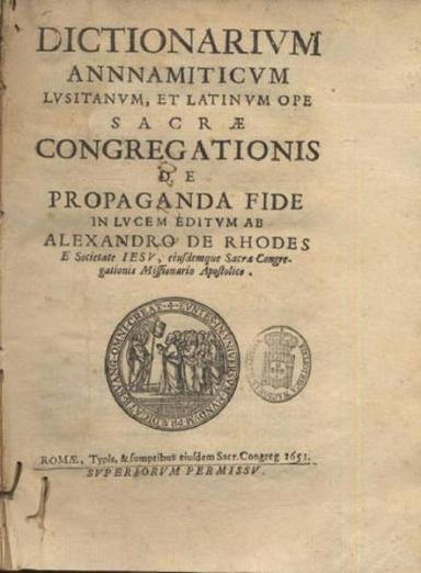 "Trang bìa Tự điển Việt-Bồ-La Dictionarium Annamiticum Lusitanum et Latinum ấn bản 1651, tại Roma. Lưu ý chữ Annamiticum viết đến 3 chữ ""n"""